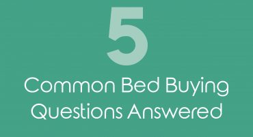 Five Common bed buying questions answered