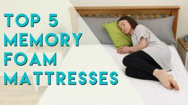 Top 5 Memory Foam mattresses